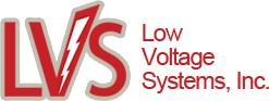 Low Voltage Systems Inc