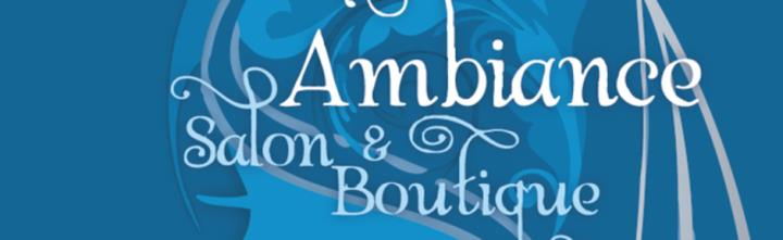 Ambiance Salon and Boutique